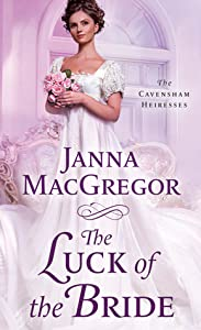 The Luck of the Bride (The Cavensham Heiresses #3)