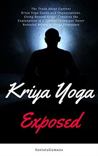 Kriya Yoga Exposed- The Truth About