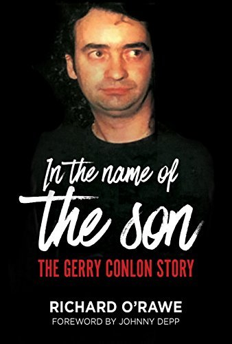 In the Name of the Son The Gerry Conlon Story