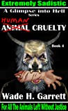 Human Cruelty: An Extreme Horror Novel (A Glimpse into Hell, #4)