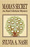 Mama's Secret (Enid Gilchrist Mysteries #2)