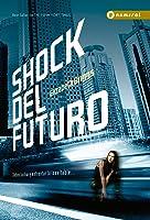 Shock Del Futuro (Future Shock, #1)
