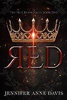 Red (True Reign, #2)