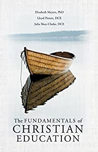 The Fundamentals of Christian Education