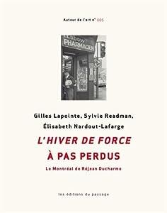 L'hiver de force à pas perdus : le Montréal de Réjean Ducharme