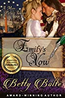 Emily's Vow (A More Perfect Union Series Book 1)