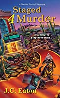 Staged 4 Murder (Sophie Kimball Mystery, #3)