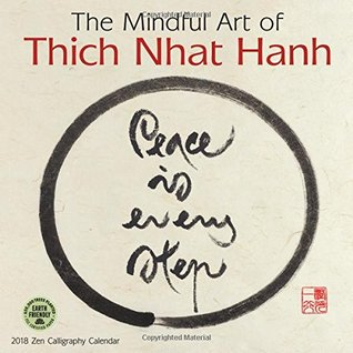 Mindful Art of Thich Nhat Hanh 2018 Wall Calendar
