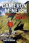 There's Always the Hills by Cameron McNeish