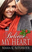 Believe in My Heart (Tangled Hearts #4)