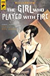 The Girl Who Played with Fire: Part 2 of 2