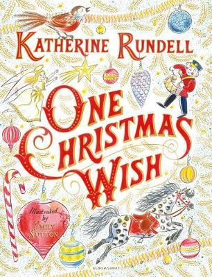 My One Christmas Wish.One Christmas Wish By Katherine Rundell