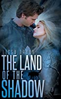 The Land of the Shadow (End of All Things Series)