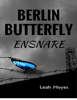 Berlin Butterfly by Leah Moyes