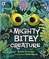 A Mighty Bitey Creature