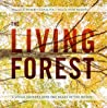 The Living Forest...