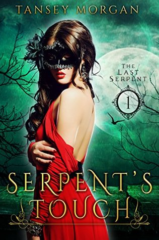 Serpents Touch (The Last Serpent #1)