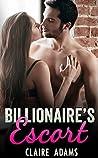Billionaire's Escort (Billionaires #15)