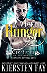 A Wicked Hunger (Creatures of Darkness #1)