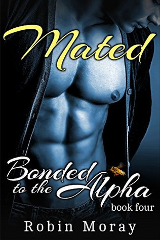 Mated (Bonded to the Alpha #4)