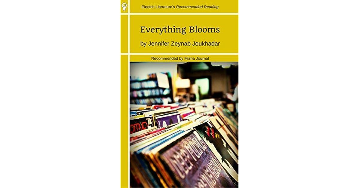 Everything Blooms by Zeyn Joukhadar