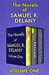 The Novels of Samuel R. Delany Volume One: Babel-17, Nova, and Stars in My Pocket Like Grains of Sand