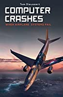 Computer Crashes: When Airplane Systems Fail