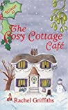Winter at the Cosy Cottage Cafe (The Cosy Cottage Cafe, #3)