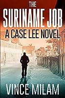 The Suriname Job