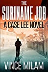 The Suriname Job (Case Lee #1)