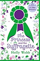 The Princess and the Suffragette: a sequel to A Little Princess