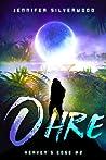 Ohre (Heaven's Edge, #2)