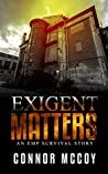 Exigent Matters (The Off Grid Survivor #2)