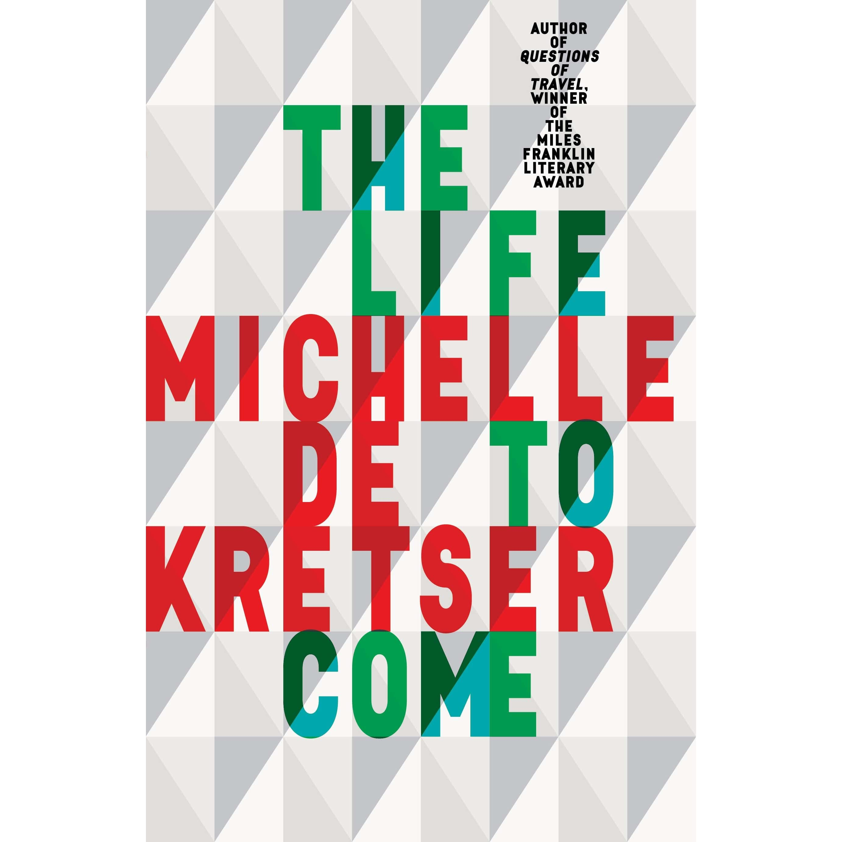 The life to come by michelle de kretser the life to come fandeluxe Gallery