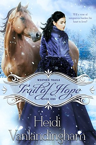 Trail of Hope (Western Trails, #2)