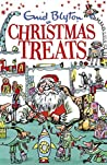 Christmas Treats: Contains 29 classic Blyton tales (Bumper Short Story Collections Book 13)