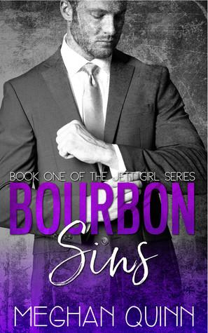Bourbon Sins by Meghan Quinn