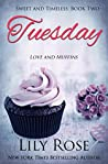 Tuesday: Sweet Romance (Sweet and Timeless Book 2)
