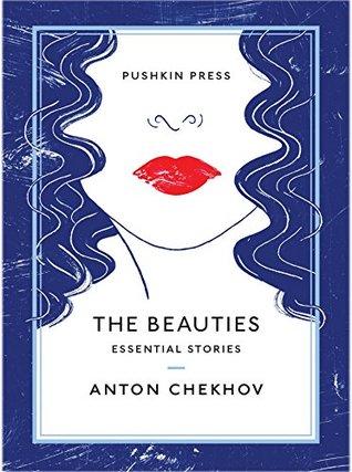 The Beauties by Anton Chekhov
