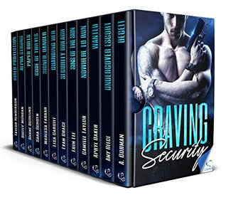 Craving Security: Trained To Defend & Built To Kill (Craving, #4)
