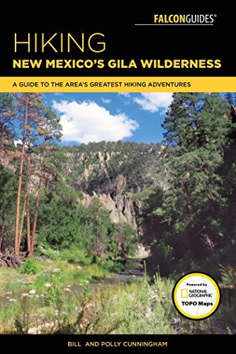 Hiking New Mexico's Gila Wilderness A Guide to the Area's Greatest Hiking Adventures