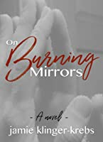 On Burning Mirrors
