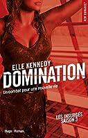 Domination (Les insurgés, #3)