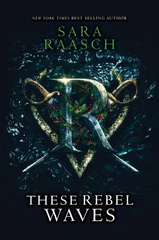 These Rebel Waves (Stream Raiders, #1)