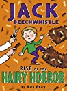 Jack Beechwhistle: Rise Of The Hairy Horror (Jack Beechwhistle 2)