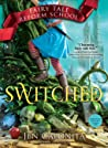 Switched (Fairy Tale Reform School #4)