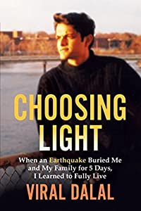 Choosing Light: When an Earthquake Buried Me and My Family for 5 Days, I Learned to Fully Live