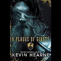 A Plague of Giants (Seven Kennings, #1)