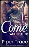 Come When Called: The Novel (Come When Called, #1-7)