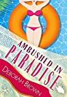 Ambushed in Paradise (Paradise #12)